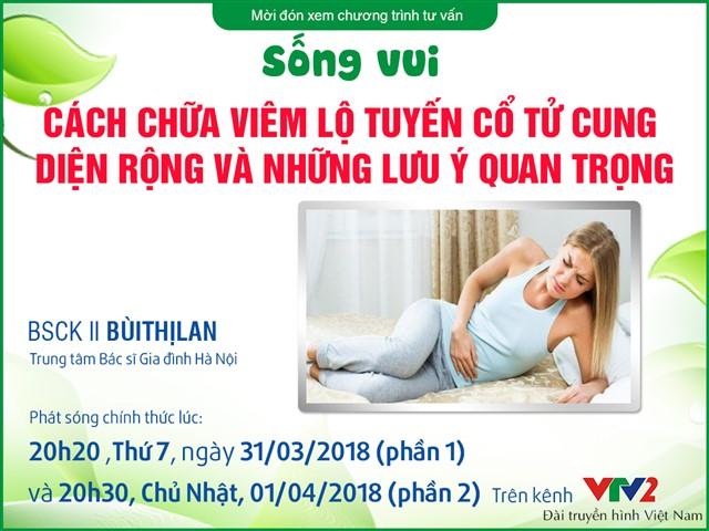 cach-chua-viem-lo-tuyen-co-tu-cung-dien-rong-va-nhung-luu-y-quan-trong